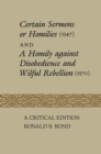 Certain Sermons or Homilies (1547) and a Homily against Disobedience and Wilful Rebellion (1570) : A Critical Edition - eBook