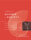A History of Science in Society, Volume I : From the Ancient Greeks to the Scientific Revolution, Third Edition - eBook
