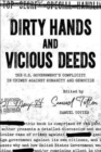 Dirty Hands and Vicious Deeds : The US Government's Complicity in Crimes against Humanity and Genocide - Book