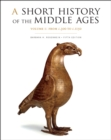 A Short History of the Middle Ages, Volume I : From c.300 to c.1150, Fifth Edition - eBook