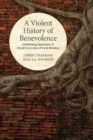 A Violent History of Benevolence : Interlocking Oppression in the Moral Economies of Social Working - Book
