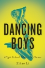 Dancing Boys : High School Males in Dance - Book