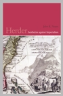 Herder : Aesthetics Against Imperialism - Book