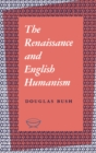 The Renaissance and English Humanism - eBook