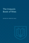 The Iroquois Book of Rites - eBook