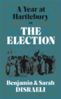 A Year at Hartlebury, Or, The  Election - eBook