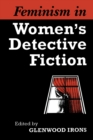 Feminism in Women's Detective Fiction - eBook