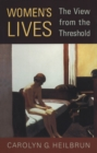 Women's Lives : The View from the Threshold - eBook