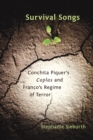 Survival Songs : Conchita Piquer's 'Coplas' and Franco's Regime of Terror - eBook