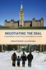 Negotiating the Deal : Comprehensive Land Claims Agreements in Canada - eBook