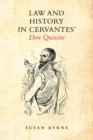 Law and History in Cervantes' Don Quixote - eBook