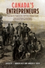 Canada's Entrepreneurs : From The Fur Trade to the 1929 Stock Market Crash: Portraits from the Dictionary of Canadian Biography - eBook