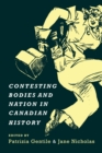 Contesting Bodies and Nation in Canadian History - eBook