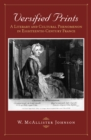 Versified Prints : A Literary and Cultural Phenomenon in Eighteenth-Century France - eBook