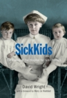SickKids : The History of The Hospital for Sick Children - eBook
