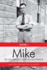Mike : The Memoirs of the Rt. Hon. Lester B. Pearson, Volume One: 1897-1948 - eBook