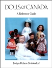 Dolls of Canada : A Reference Guide - eBook