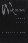 Madonna : Bawdy and Soul - eBook