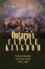 Ontario's Cattle Kingdom : Purebred Breeders and Their World, 1870-1920 - eBook