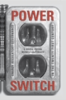 Power Switch : Energy Regulatory Governance in the Twenty-First Century - eBook