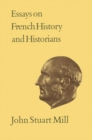 Essays on French History and Historians : Volume XX - eBook