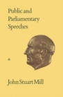 Public and Parliamentary Speeches : Volumes XXVIII-XXIX - eBook