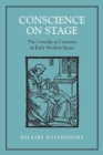 Conscience on Stage : The Comedia as Casuistry in Early Modern Spain - eBook