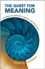 The Quest for Meaning : A Guide to Semiotic Theory and Practice - eBook