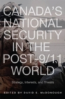 Canada's National Security in the Post-9/11 World : Strategy, Interests, and Threats - eBook