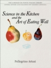 Science in the Kitchen and the Art of Eating Well - eBook