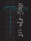 Cybersemiotics : Why Information Is Not Enough - eBook
