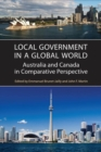 Local Government in a Global World : Australia and Canada in Comparative Perspective - eBook