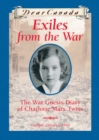 Dear Canada: Exiles from the War - eBook