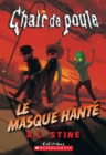 Chair de poule : Le masque hante - eBook