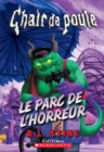 Chair de poule : Le parc de l'horreur - eBook