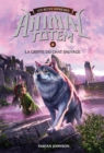 Animal totem : Les Betes Supremes : N(deg) 6 - Griffe du chat sauvage - eBook
