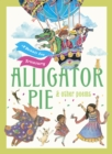 Alligator Pie and Other Poems : A Dennis Lee Treasury - eBook
