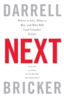 Next : Where to Live, What to Buy, and Who Will Lead Canada's Future - eBook