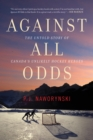 Against All Odds : The Untold Story of Canada's Unlikely Hockey Heroes - eBook