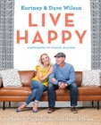 Live Happy : The Best Ways to Make Your House a Home - Book