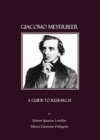 Giacomo Meyerbeer : A Guide to Research - eBook