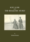 Soul Loss and the Shamanic Story - eBook