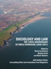 Sociology and Law : The 150th Anniversary of Emile Durkheim (1858-1917) - eBook