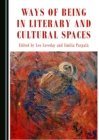 Ways of Being in Literary and Cultural Spaces - eBook