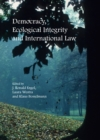 Democracy, Ecological Integrity and International Law - eBook