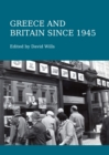 Greece and Britain since 1945 - eBook
