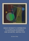 Grace Crowley's Contribution to Australian Modernism and Geometric Abstraction - eBook