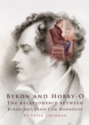Byron and Hobby-O : Lord Byron's Relationship with John Cam Hobhouse - eBook