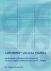 Community College Finance : An Analysis of Resource Development at Mississippi's Community and Junior Colleges - eBook