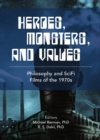 Heroes, Monsters and Values : Science Fiction Films of the 1970s - eBook